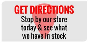 Get Directions | Stop by our store today & see what we have in stock